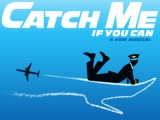 <h5>Catch me if you Can</h5><p>																																		</p>
