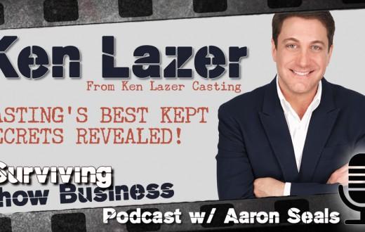 Surviving Show Business w/ Ken Lazer